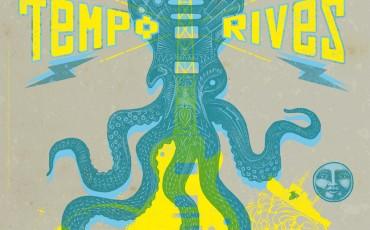 Tempo Rives : Le festival complètement berge!