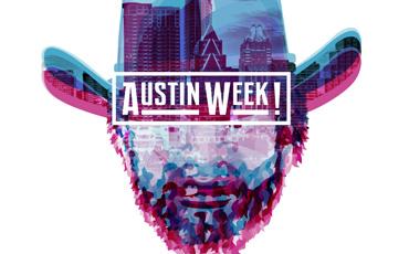 Austin Week! : Demandez le programme!