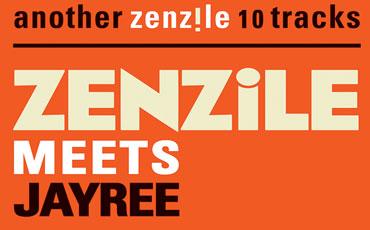 Zenzile – 5+1: Zenzile Meets Jay Ree