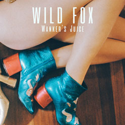 Wild Fox – Wanker's Juice