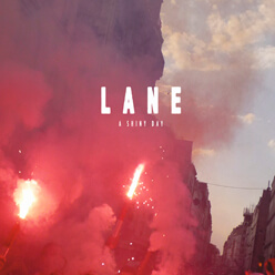 LANE – A Shiny Day