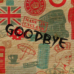 [COMPLET] Sors Tes Covers - Goodbye England