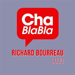 Chablabla : Richard Bourreau