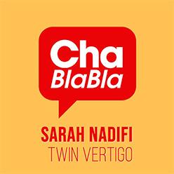Chablabla : Sarah Nadifi